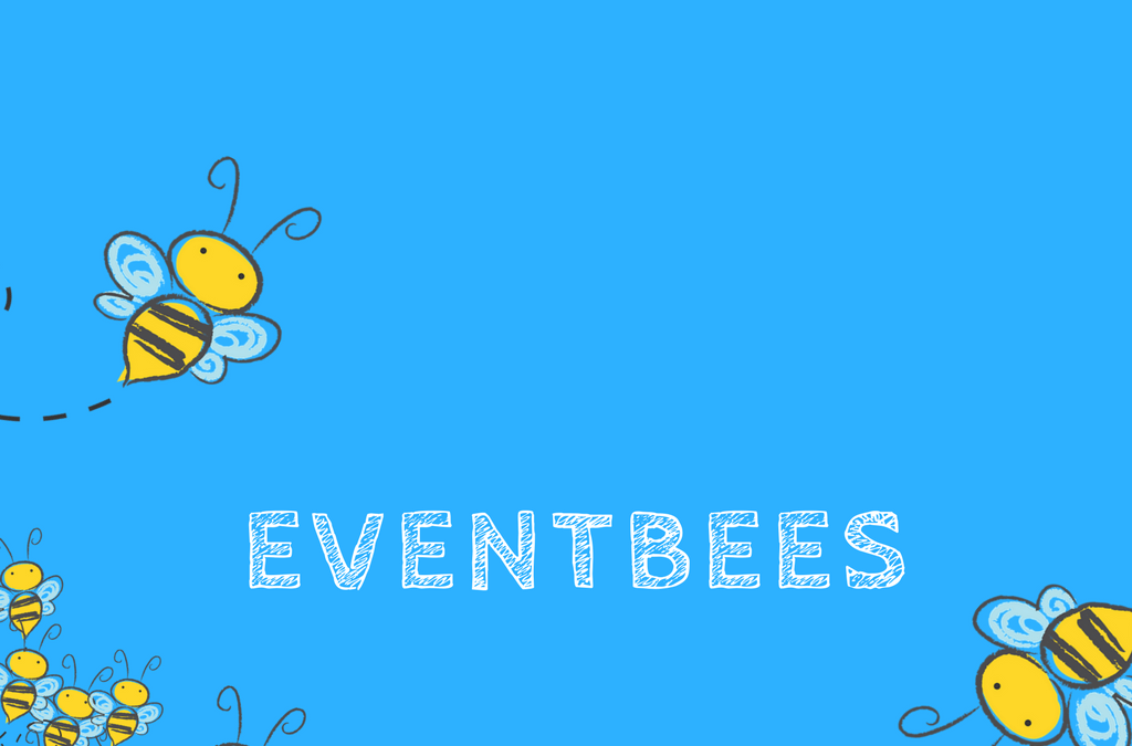 Event bees
